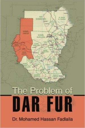 The Problem of Dar Fur by Dr. Mohamed H. Fadlalla
